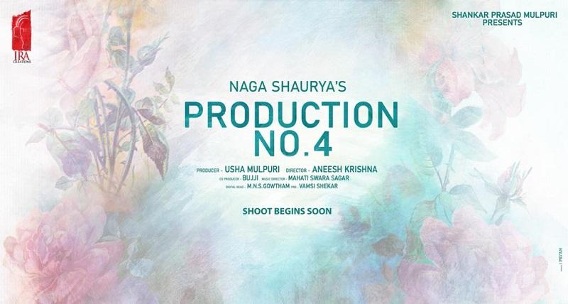Naga Shaurya to team up with Aneesh Krishna for production no: 4, from IRA Creations.